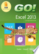 GO  with Microsoft Excel 2013 Comprehensive