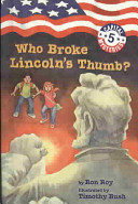 Who Broke Lincoln s Thumb