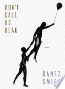Don t Call Us Dead Book PDF