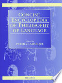 Concise Encyclopedia Of Philosophy Of Language Peter V Lamarque 1997 book
