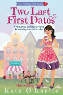 Two Last First Dates