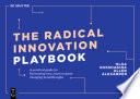 The Radical Innovation Playbook