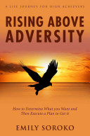 Rising Above Adversity: a Life Journey for High Achievers Pdf/ePub eBook