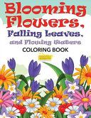download ebook blooming flowers, falling leaves, and flowing waters coloring book pdf epub