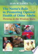 The Nurse s Role in Promoting Optimal Health of Older Adults