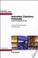 Innovazione, experience, partnership. Casi di innovazione nel retail