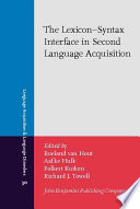 The Lexicon-syntax Interface in Second Language Aquisition