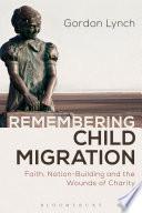 Remembering Child Migration