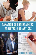 Taxation of Entertainers  Athletes  and Artists