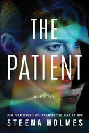 The Patient : patients is a serial killer. danielle rycroft suspects...