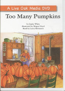Too Many Pumpkins : in her yard, rebecca estelle devises a...