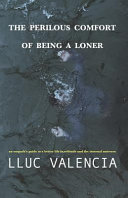 The Perilous Comfort of Being a Loner Book PDF