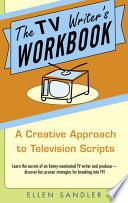 The Tv Writer S Workbook