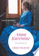 Anna Karénine de Léon Tolstoï (texte intégral)