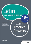 Latin for Common Entrance 13  Practice Answers Level 3