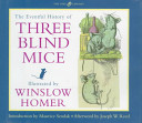 The Eventful History of Three Blind Mice