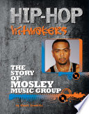 The Story of Mosley Music Group