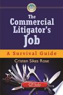 The Commercial Litigator s Job