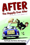 After the Happily Ever After Through The Seemingly Endless Maze Of Post Divorce