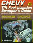 Chevy TPI Fuel Injection Swapper s Guide