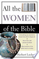All the Women of the Bible The Named And Unnamed Women