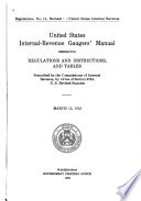 United States Internal revenue Gaugers  Manual Embracing Regulations and Instructions  and Tables