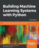 Building Machine Learning Systems With Python Third Edition