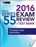 Wiley Series 55 Exam Review 2016   Test Bank