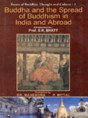 Buddha And The Spread Of Buddhism In India And Abroad