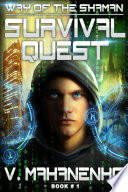 Survival Quest  The Way of the Shaman  Book  1  LitRPG series