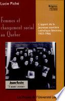 Femmes et changement social au Québec