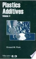 Plastics Additives  Volume 1