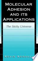 Molecular Adhesion and Its Applications