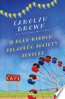 The Blue Ribbon Jalape  o Society Jubilee Book PDF
