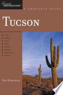 Explorer s Guide Tucson  A Great Destination
