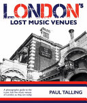 LONDON S LOST MUSIC VENUES Book PDF