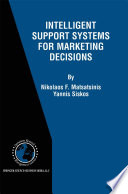 Intelligent Support Systems For Marketing Decisions