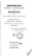 Ortografia sarda nazionale  ossia  Gramatica della lingua logudonese paragonata all italiana