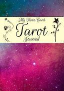 My Three Card Tarot Journal