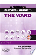 A Nurse's Survival Guide To The Ward - E-Book : indispensable guide to daily procedures and problems for...