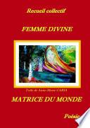 Femme divine - Matrice du monde