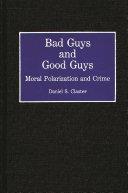 Bad guys and good guys