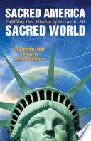 Sacred America  Sacred World