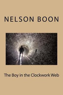 The Boy in the Clockwork Web