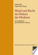 Moral und Recht im Diskurs der Moderne
