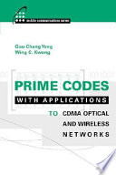 Prime Codes with Applications to CDMA Optical and Wireless Networks