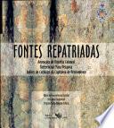 Documentos manuscritos avulsos da Capitania de Pernambuco: Fontes repatriadas