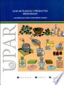 Gu A De Plantas Y Productos Medicinales