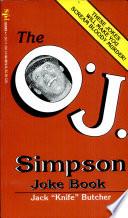 The O J  Simpson Joke Book