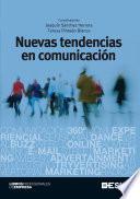 Nuevas tendencias en comunicaci  n